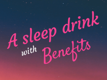 A Sleep Drink That's Positively Good For You